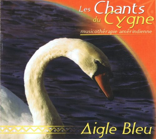 CD Chants du Cygne - Aigle Bleu