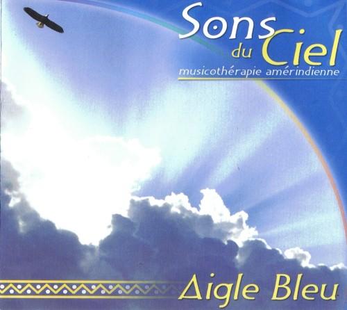 CD Sons du ciel - Aigle Bleu
