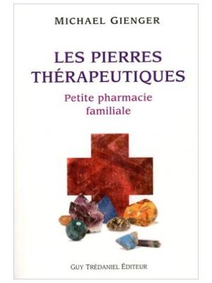 Les Pierres thérapeutiques - Michael Gienger