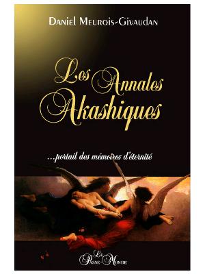 Les Annales Akashiques - Daniel Meurois