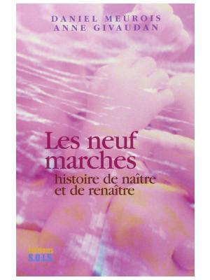 Les neuf marches - Daniel Meurois et Anne Givaudan