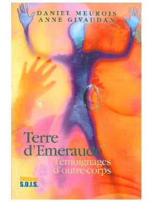 Terre d'Emeraude - Daniel Meurois et Anne Givaudan