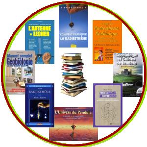 Livres sur la Géobiologie et la Radiesthésie