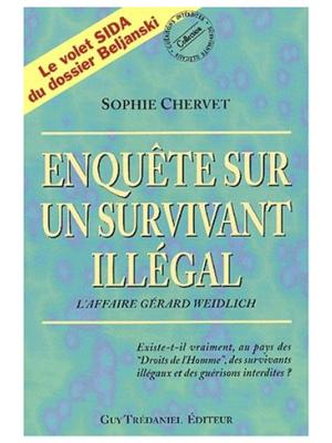 Enquête sur un survivant illégal - Sophie Chervet