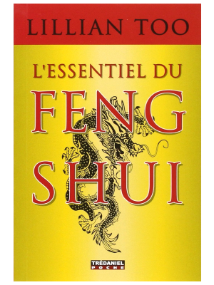 L'Essentiel du Feng Shui - Lillian Too