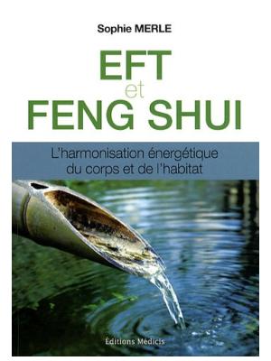 EFT et Feng Shui - Sophie Merle