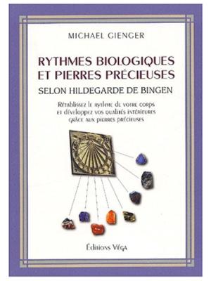 Rythmes biologiques et pierres precieuses - Michael Gienger