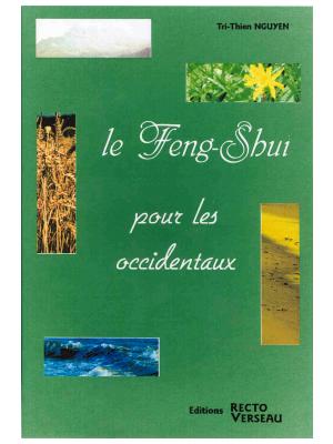 Le Feng Shui pour les Occidentaux T1 - Tri-Thien Nguyen