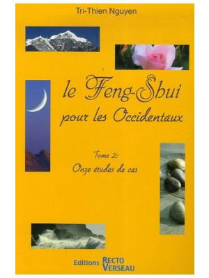 Le Feng Shui pour les Occidentaux T2 - Tri-Thien Nguyen