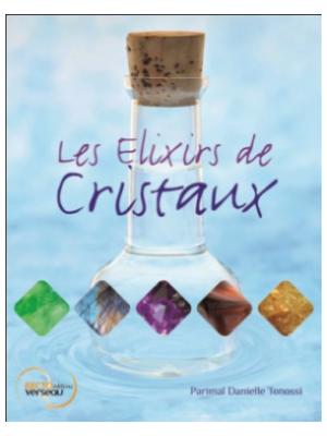 Les Élixirs de cristaux - Parimal Danielle Tonossi