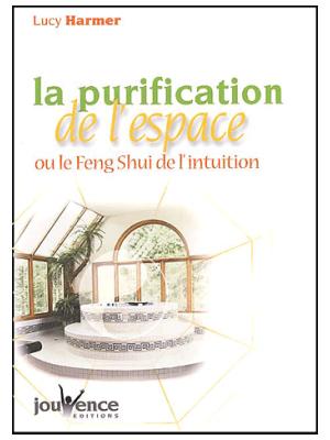 La purification de l'espace - Lucy Harmer