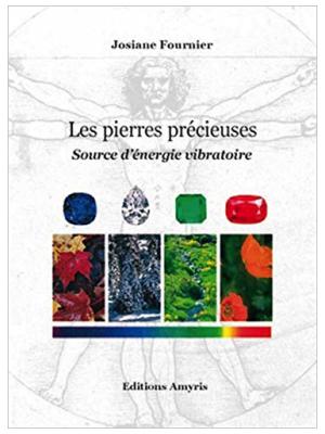 Les Pierres précieuses - Josiane Fournier