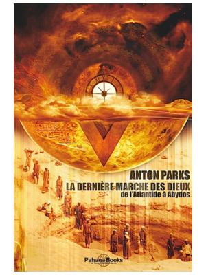 La Dernière Marche des Dieux - Anton Parks