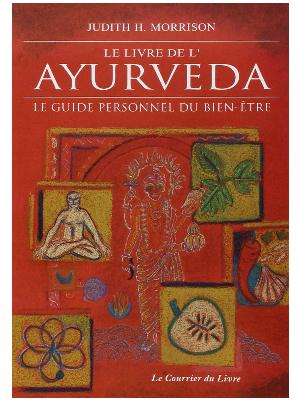 Le livre de l'ayurvéda - Judith Morrison