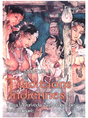 Traditions Indiennes . Patrick Mandala