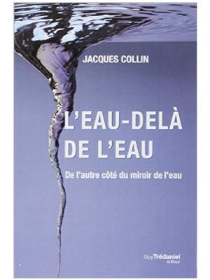 L'Eau-delà de l'eau - livre de Jacques Collin