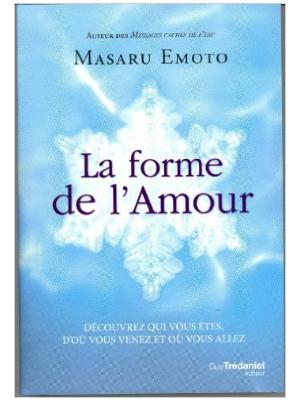 La forme de l'Amour - Masaru Emoto