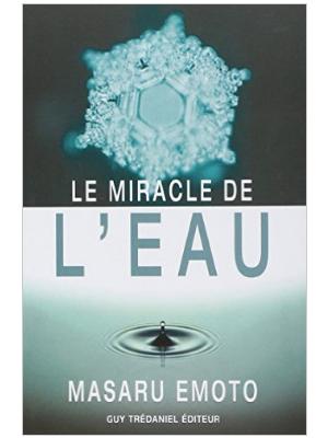 Le Miracle de l'eau - Livre de Masaru Emoto