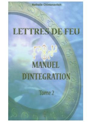 Lettres de Feu T1 - Manuel d'intégration - Nathalie Chintanavitch