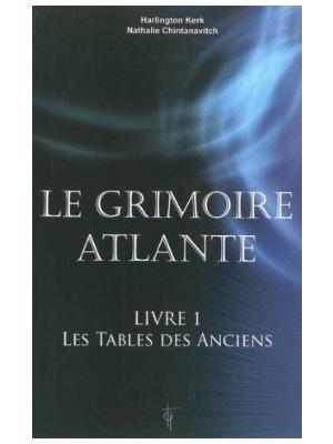 Le Grimoire Atlante T1 - Les Tables des Anciens - Livre de Nathalie Chintanavitch et Harlington Kerk