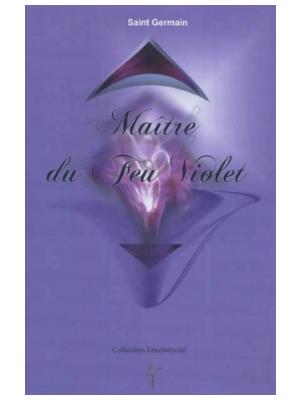 Maitre du Feu Violet - Maître Saint Germain
