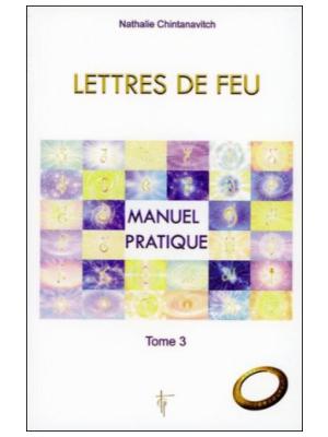 Lettres de feu T3 - Manuel pratique