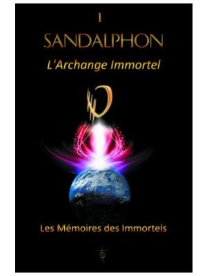 Sandalphon T1 - L'Archange immortel - Sandalphon
