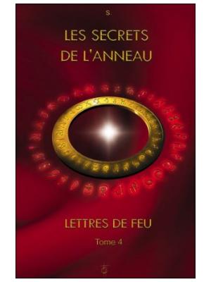 Lettres de feu T4 - Les secrets de l'anneau