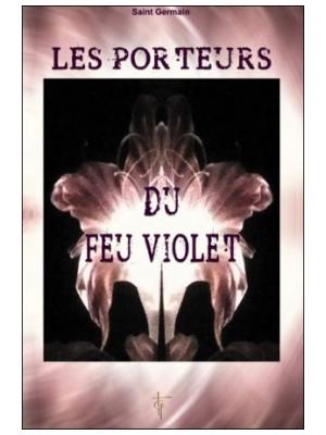 Les Porteurs du Feu Violet - Saint Germain