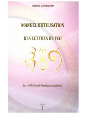 Manuel d'utilisation des Lettres de feu T1 - Nathalie Chintanavitch