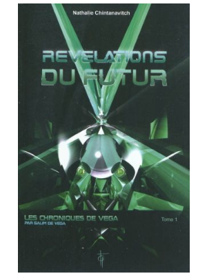 Les Chroniques de Vega T1 - Révélations du futur