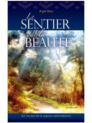 Le Sentier de la Beauté - Livre d'Aigle Bleu