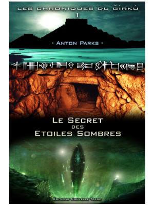 978-2951834576 - Le secret des étoiles sombres - 8ème ed. - Anton Parks